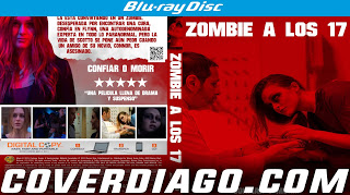 Zombie at 17 Bluray - Zombie a los 17