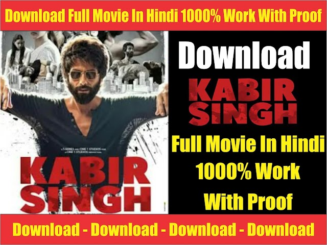 Download kabir singh full movie on your mobile | 100% working