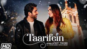 Taarifein Lyrics – Ankit Tiwari