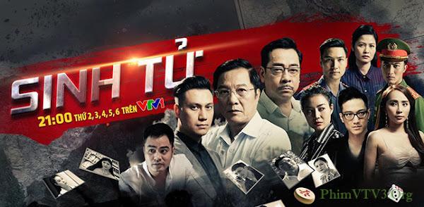 Phim Sinh Tử VTV1