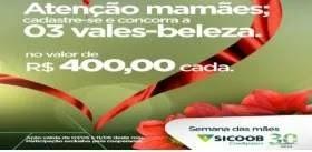 Promoção Sicoob Credipatos Dia das Mães 2019 - Vales-Beleza Valor 400 Reais