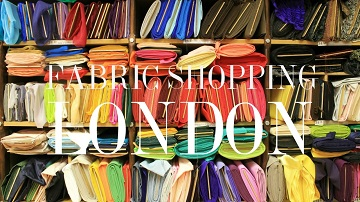 London Fabrics Shopping Streets