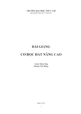 [EBOOK] GIÁO TRÌNH CƠ HỌC ĐẤT NÂNG CAO, TRỊNH MINH THỤ VÀ HOÀNG VIỆT HÙNG, BỘ MÔN ĐỊA KỸ THUẬT, ĐẠI HỌC THUỶ LỢI
