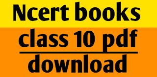 Ncert books class 10 English and Hindi medium pdf