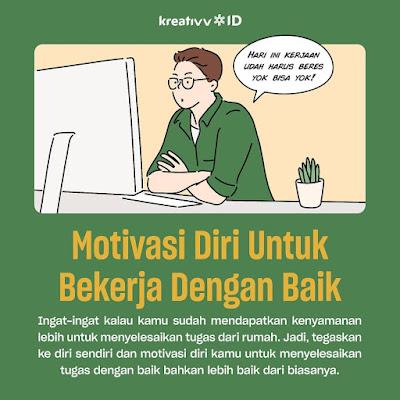 Tips kerja dirumah Motivasi Diri Untuk Bekerja Dengan Baik