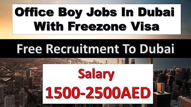 Office Boy Jobs In Dubai & UAE Offering Good Salary | Apply Fast |