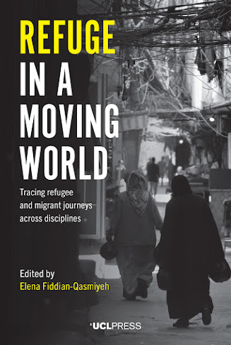 Refuge in a Moving World Tracing refugee and migrant journeys across disciplines