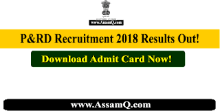 P&RD 2018 Results Out!  Download Admit card[Accredited Engineer/ District MIS Manager/ Account Assistant/ Block MIS Manage/ Gram Panchayat Coordinator]