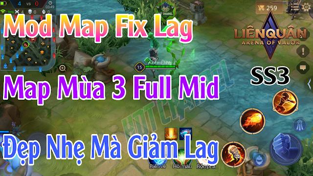 Mod Map Fix Lag Map Liên Quân Mùa 3 Siêu Nhẹ Và Giảm Lag Cực Mạnh Quay Lại Mùa 3 Mượt Mà | HQT CHANNEL
