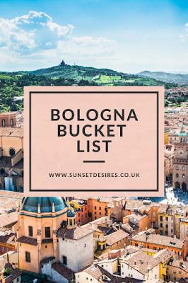 https://www.sunsetdesires.co.uk/2020/01/bologna-bucket-list.html