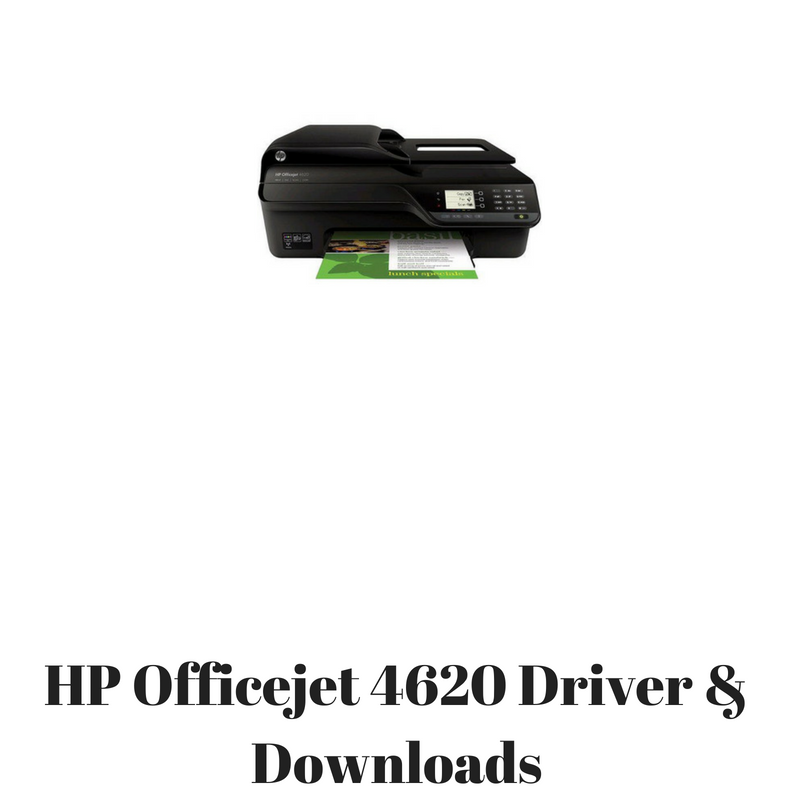 HP Officejet 4620 Driver & Downloads - HP Printer Drivers