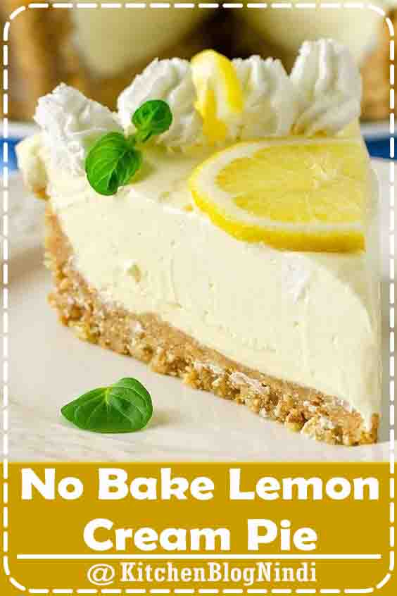 4.9★★★★★ | 25 minutes · Vegetarian · NO BAKE LEMON CREAM PIE – Sweet, tart and incredibly easy pie, full of lemon flavor! This is definitely a refreshing, super delicious creamy dessert! #NoBake #Lemon #CreamPie