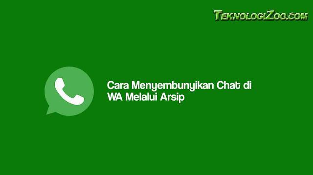 cara menyembunyikan chat whatsapp biasa tanpa aplikasi
