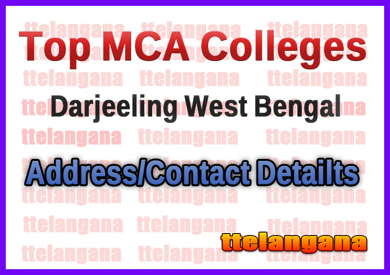 Top MCA Colleges in Darjeeling West Bengal
