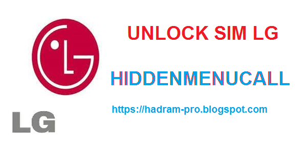 UNLOCK SIM LG WITH HIDDENMENUCALL APP