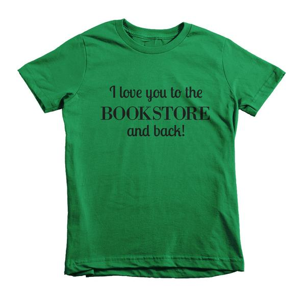I love you to the bookstore and back!