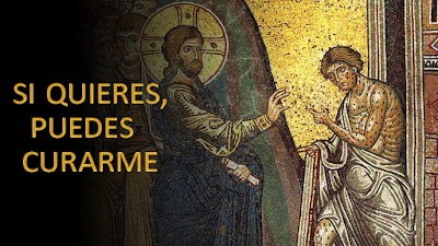 Evangelio según san Lucas (5, 12-16): Señor, si quieres, puedes curarme