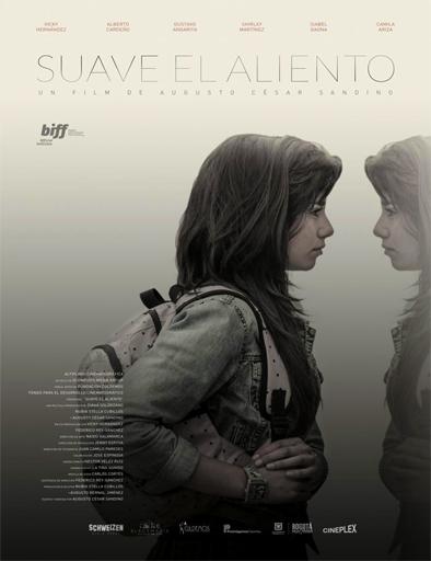 Ver Suave el aliento (2015) Online