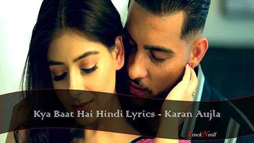Kya-Baat-Aa-Hindi-Lyrics-Karan-Aujla