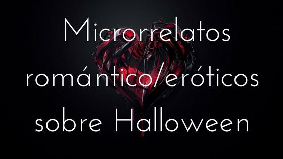 Microrrelatos románticos de Halloween - Apuntes literarios