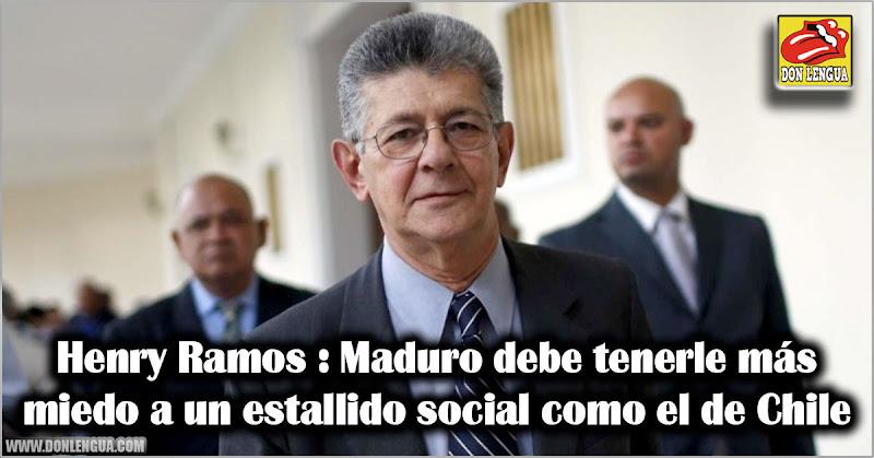 Henry Ramos : Maduro debe tenerle más miedo a un estallido social