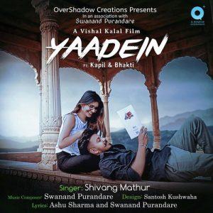 Yaadein – Shivang Mathur (2018)