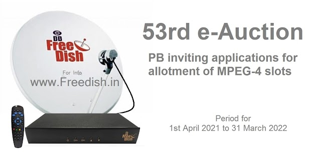 53rd e-Auction - PB inviting applications for allotment of MPEG-4 slots