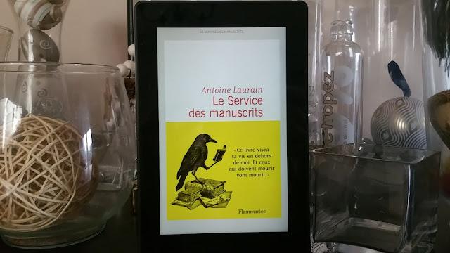 Le service des manuscrits Antoine Laurain chronique littéraire