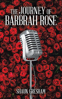 The Journey of Barbrah Rose (Author Interview)