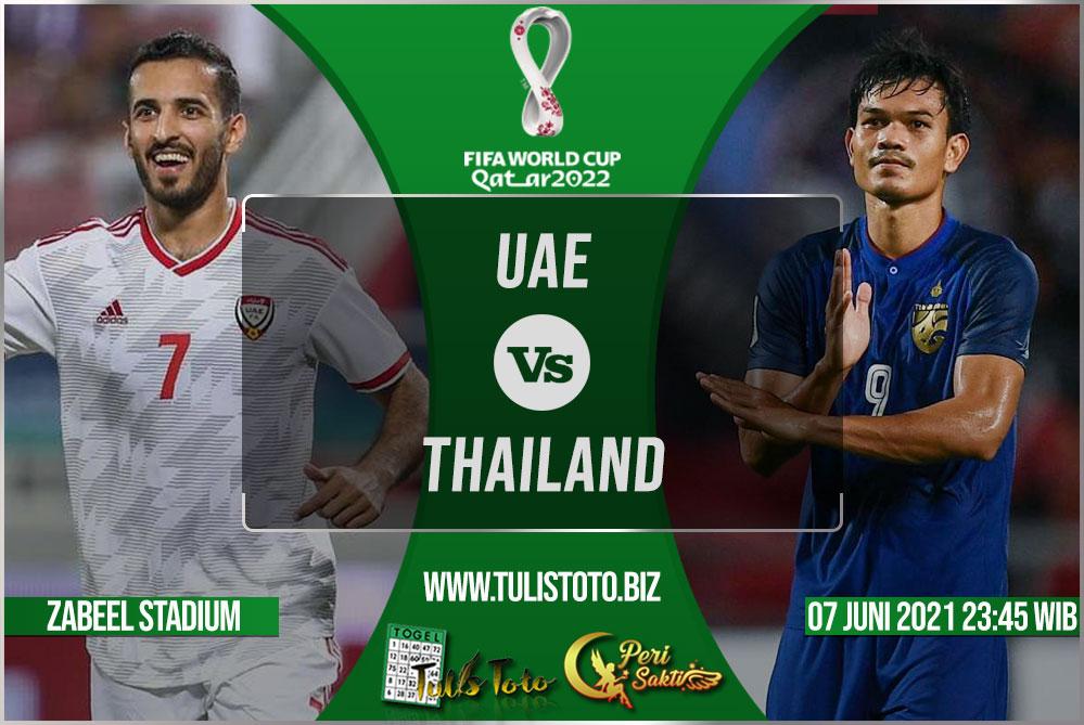 Prediksi UAE vs Thailand 07 Juni 2021