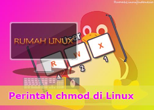 Mengenal Perintah chmod di Linux | Perintah Chmod di Linux Ubuntu | Chmod adalah | Chmod Linux | Belajar Linux otodidak bersama Rumah Linux | Blog Linux Indonesia