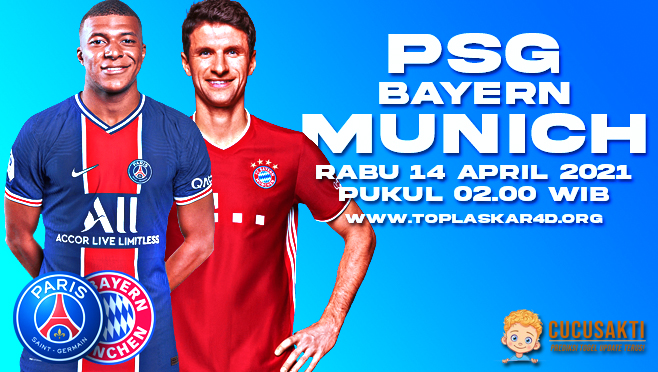 Prediksi Bola PSG vs Bayern Munchen Rabu 14 April 2021