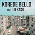 VIDEO : Korede Bello Ft.  Lil Kesh - My People ( Official Music Video ) || DOWNLOAD MP4