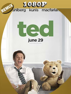 Ted (2012) HD [1080p REMUX] Latino [GoogleDrive] SilvestreHD