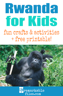 Learning about Rwanda is fun and hands-on with these free crafts, ideas, and activities for kids! #rwanda #africa #educational #kids