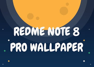 Redmi Note 8 Pro Best Wallpapers Collection