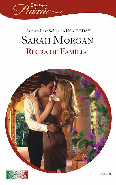 Regra de Família - Sarah Morgan