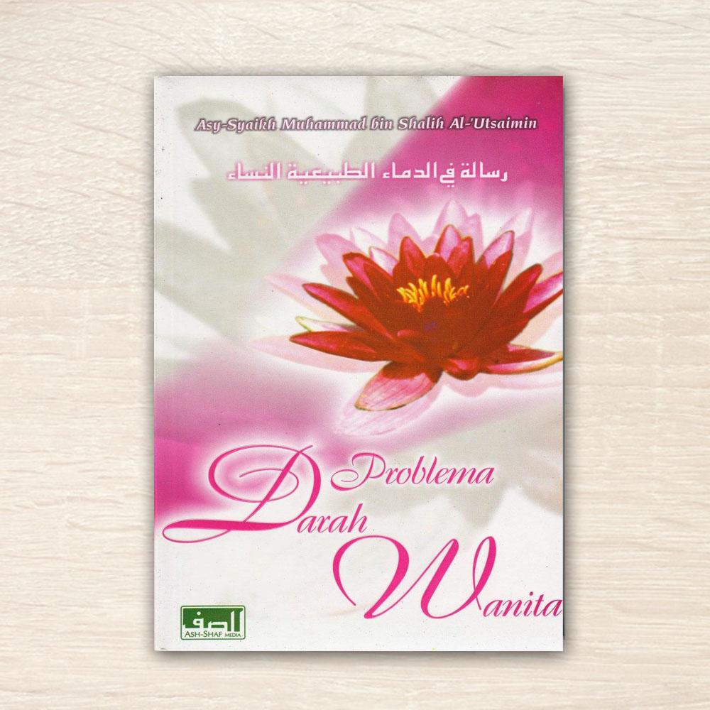 Buku Problema Darah Wanita Ash Shaf Media
