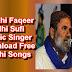 Manjhi Faqeer, Sindhi Sufi Music Singer