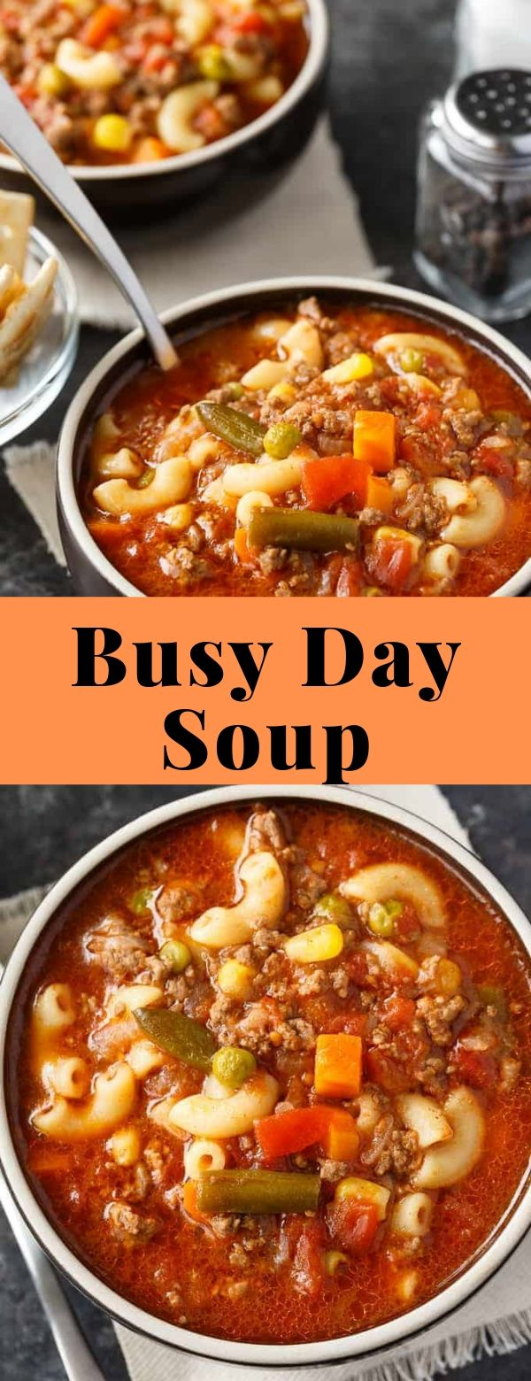 Busy Day Soup #soup #weeknight
