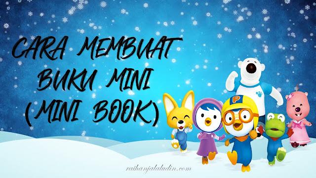 Cara Membuat Buku Mini 6 mukasurat Menggunakan Sehelai Kertas A4 (Mini Book)