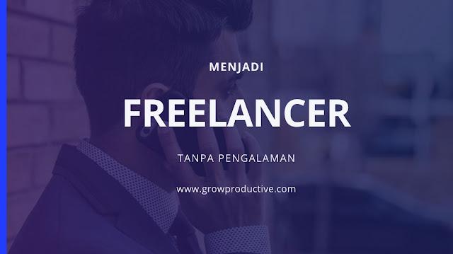Menjadi freelancer tanpa pengalaman