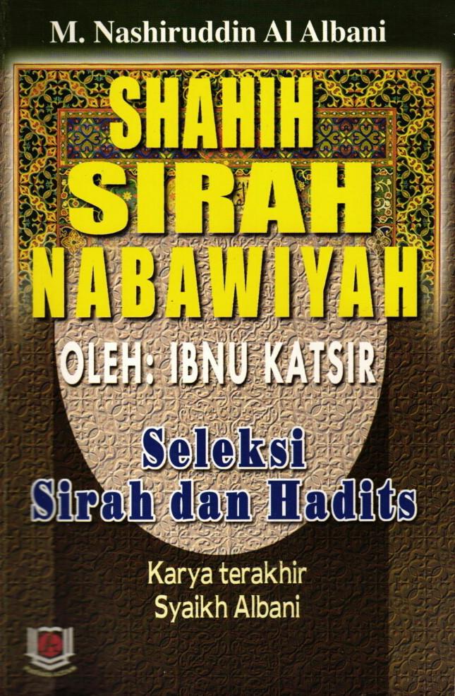Terjemahan Shahih As-Sirah An-Nabawiyah - Al Albani