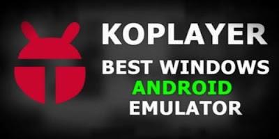 تحميل KoPlayer  لتشغيل برامج الويندوز على الكمبيوتر برابط مباشر