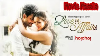 Love and Affairs Hoichoi Bengali Story Star Cast Crew Review