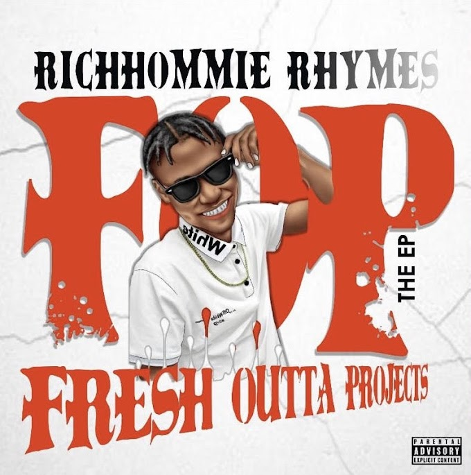 RichHommie Rhymes - Fresh outta projects {FOP} The EP | @RichhommieR