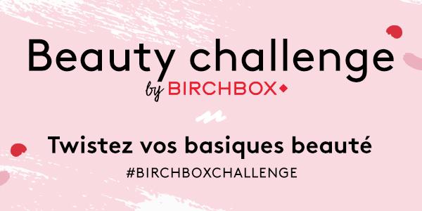 Le Blog de MissEmma • Birchbox • Beauty Challenge