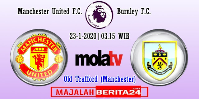 Prediksi Manchester United vs Burnley — 23 Januari 2020