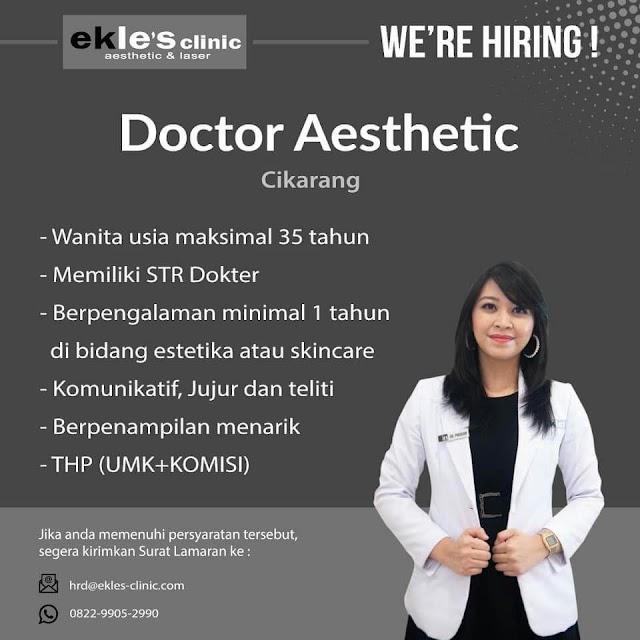 Loker Dokter Aesthetic Ekle's Clinic Cikarang