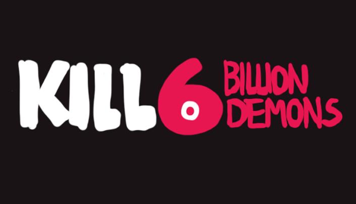 Descrição da imagem: Logotipo da história, Kill 6 Billion Demons em letras vermelhas e brancas. O número 6 é estilizado de forma a parecer um olho demoníaco.